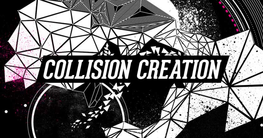 Collision Creation