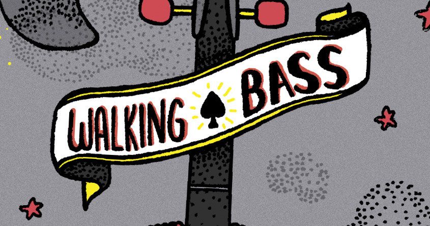 """Walking Bass"""