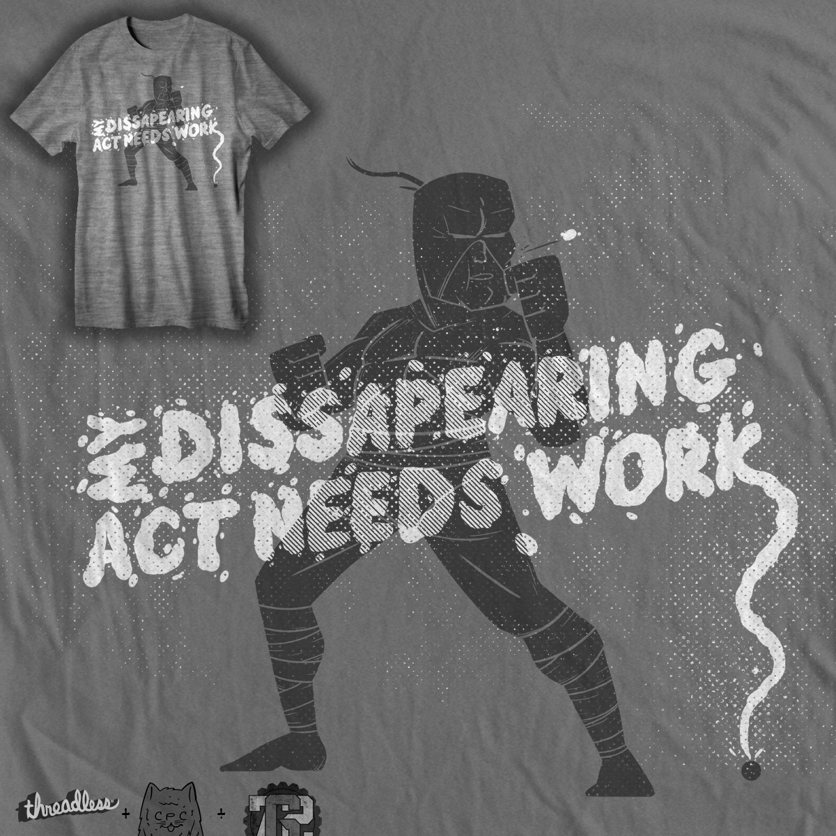 my disappearing act needs work, a cool t-shirt design