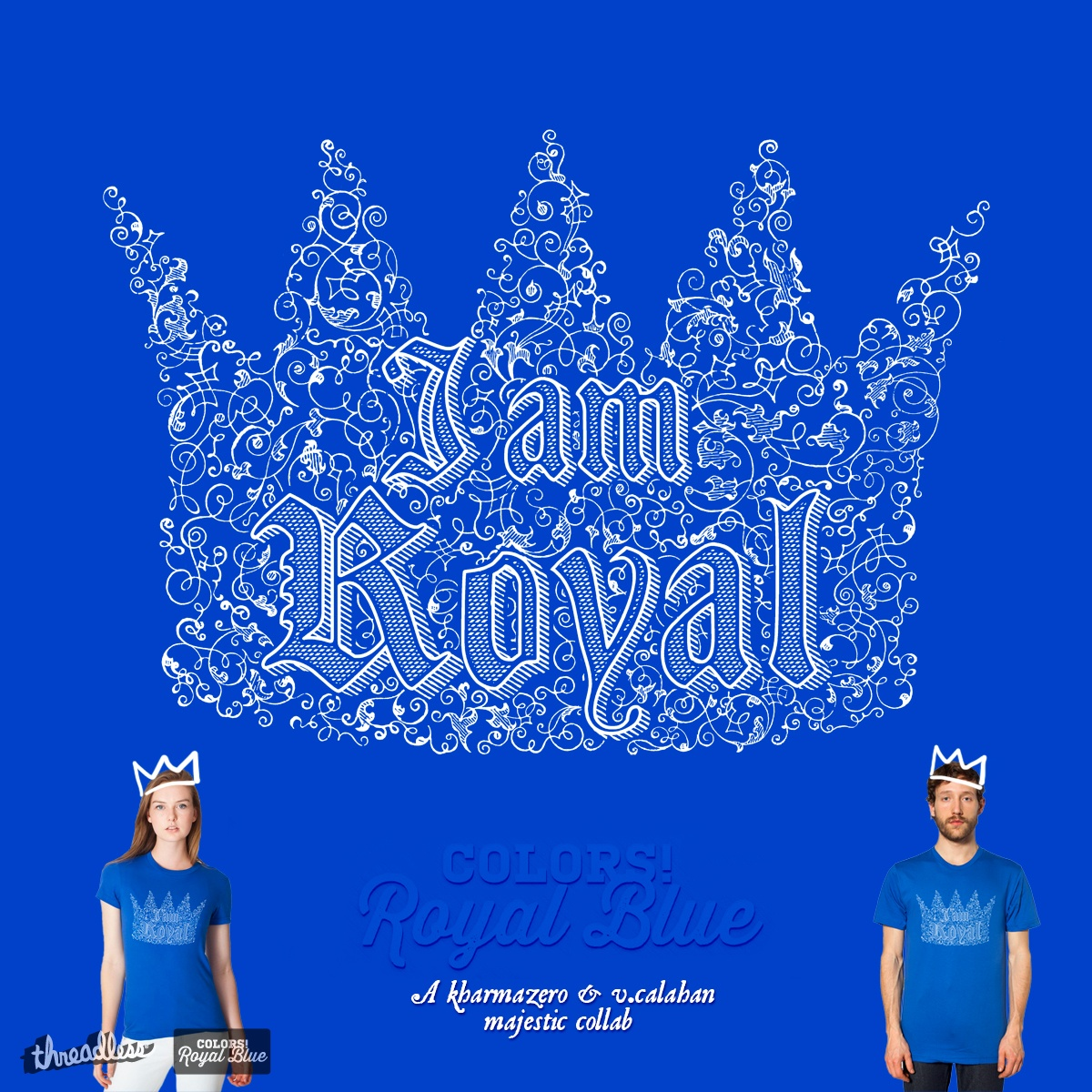 I am Royal, a cool t-shirt design