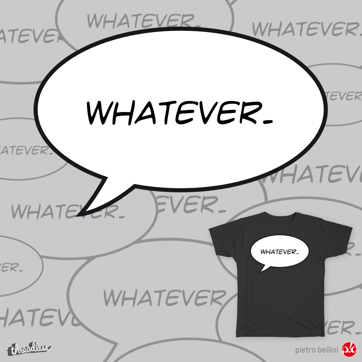 WHATEVER., a cool t-shirt design