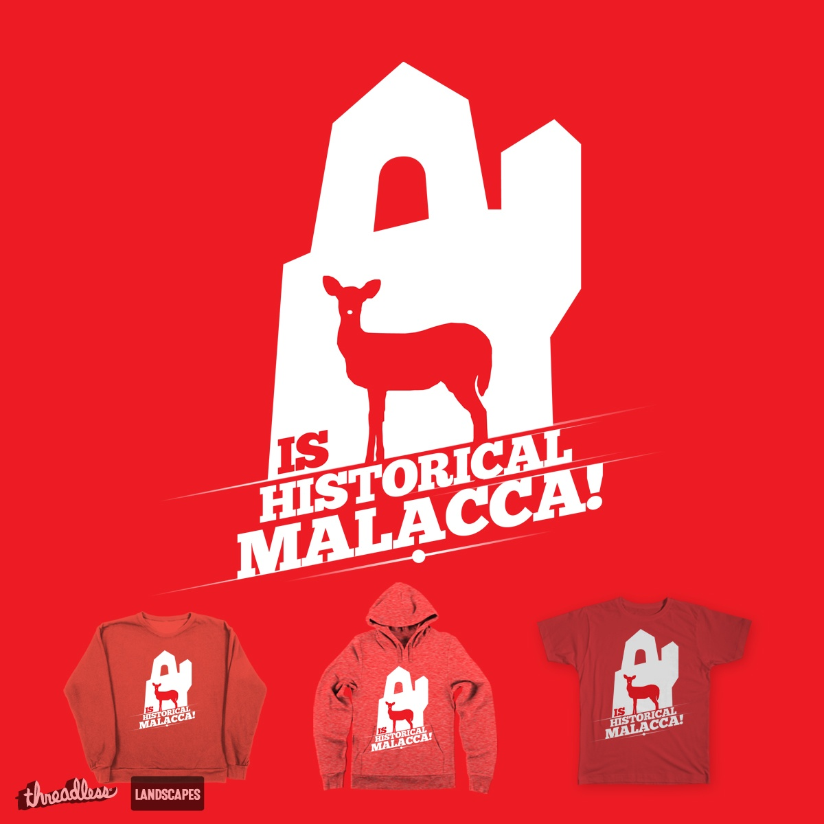 Is Historical Malacca!!, a cool t-shirt design