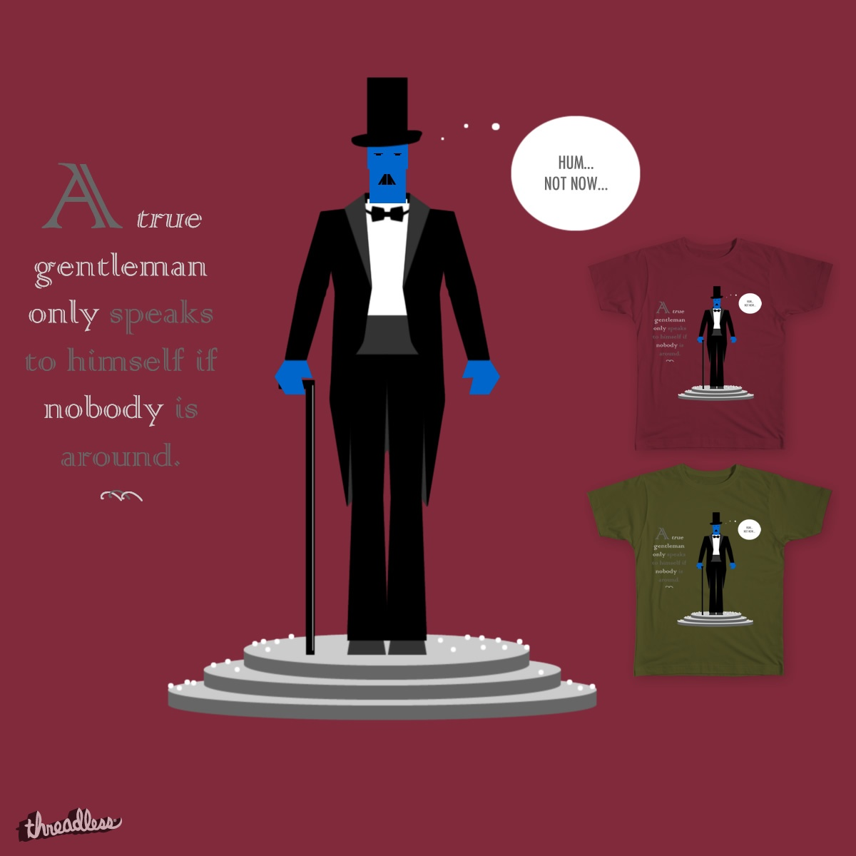 A gentleman's tip, a cool t-shirt design