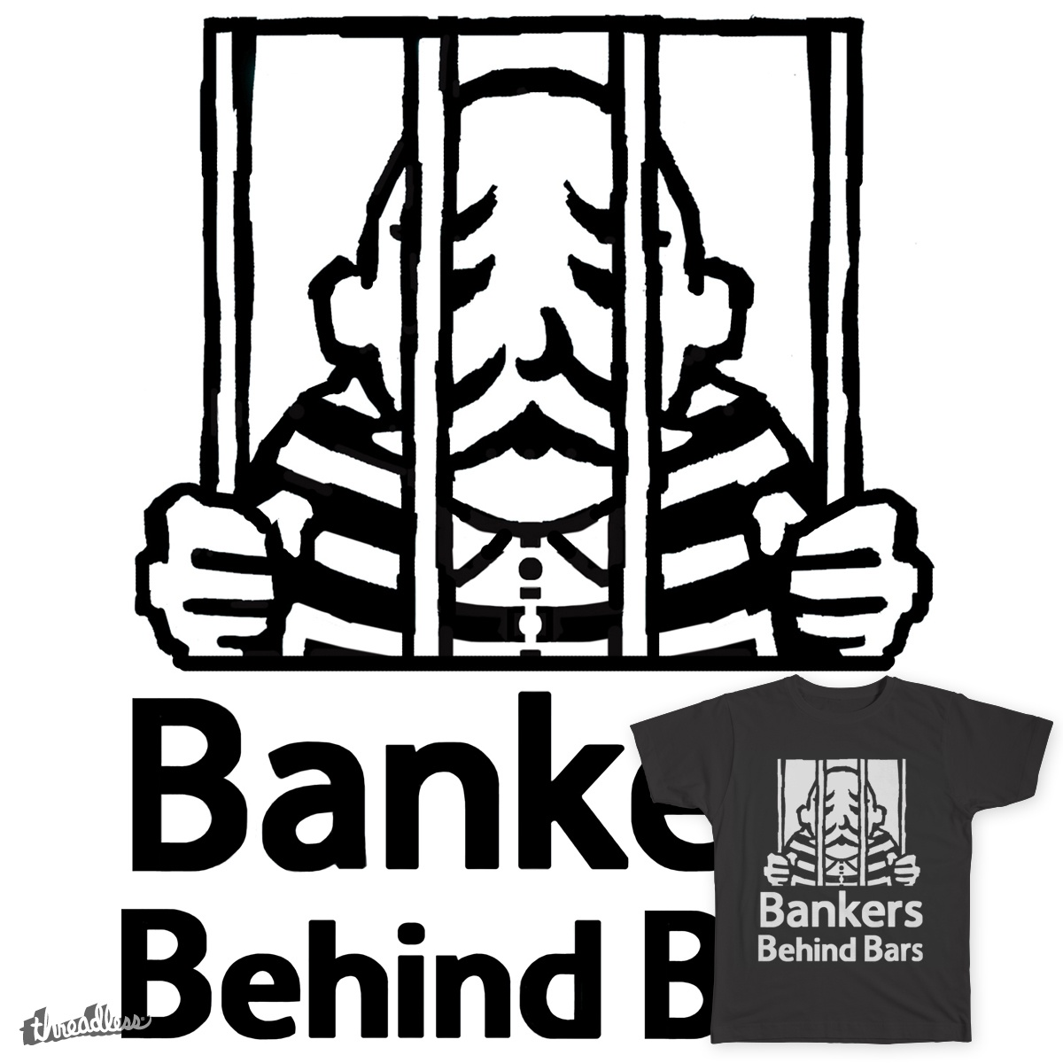 Bankers Behind Bars, a cool t-shirt design